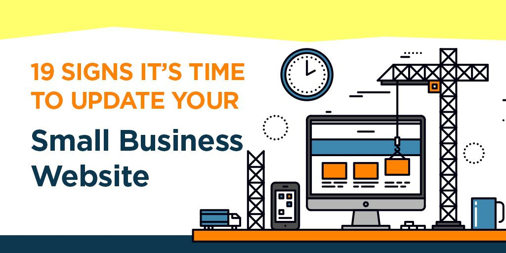 19 Signs It's Time to Update Your Small Business Website graphic