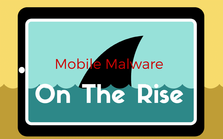 mobile malware on the rise