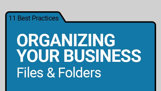 organizing your business files & folders