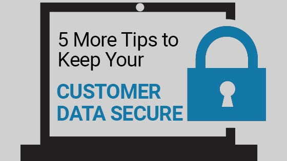 tips to keep youe customer data secure