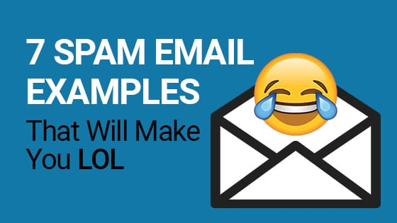 7 Spam Email Examples