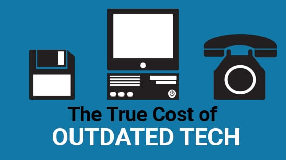 Cost of utdated technology