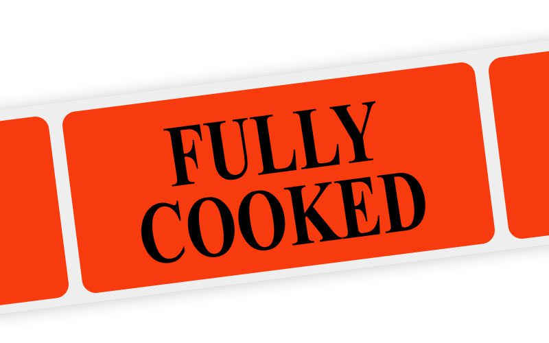 fully cooked label