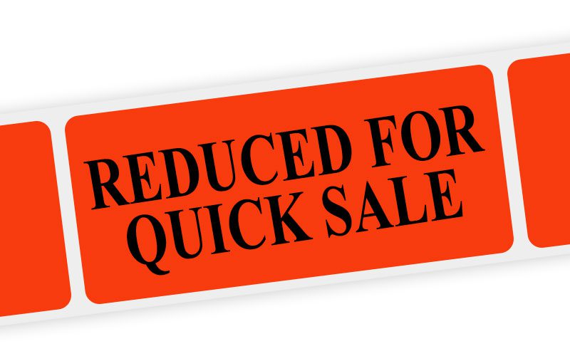 reduced for quick sale label